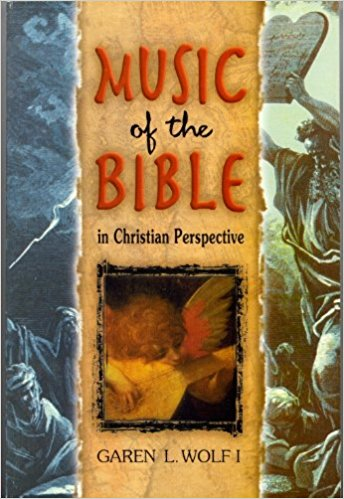 Music of the Bible in Christian Perspective